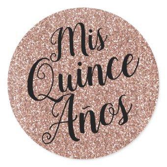 Mis Quince Años Quinceañera Rose Gold Glitter Classic Round Sticker