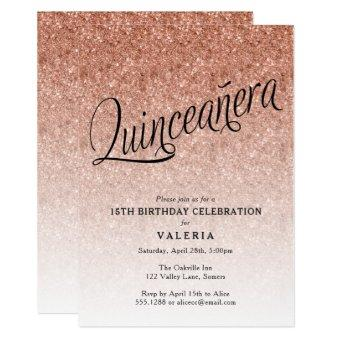 Quinceanera Rose Gold Glitter Birthday Invitation