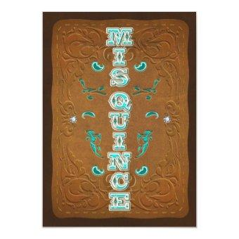 Western Rustic Brown & Turquoise MIS QUINCE 15